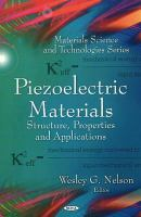 Piezoelectric materials : structure, properties, and applications