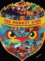 The Monkey King : 72 transformations of the myhtical hero