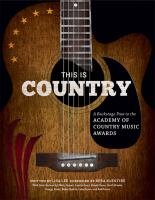This is country : a backstage pass to the Academy of Country Music Awards