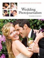 Wedding photojournalism : the business of aesthetics