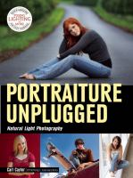 Portraiture unplugged [electronic resource] : natural light photography