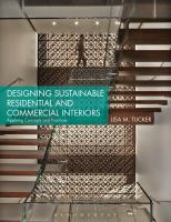 Designing sustainable residential and commercial interiors : applying concepts and practices