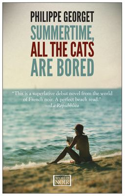 Cover art for Summertime, All the Cats are Bored
