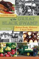 A culinary history of the Great Black Swamp : buckeye candy, bratwurst and apple butter