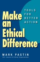 Make an ethical difference : tools for better action