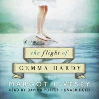 Cover of the book The flight of Gemma Hardy a novel