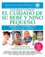 El cuidado de su bebé y niño pequeño: desde el nacimiento hasta los 5 años