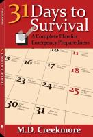 31 days to survival [electronic resource] : a complete plan for emergency preparedness