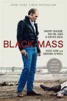 Black Mass : Whitey Bulger, The Fbi, And A Devil's Deal