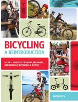 Bicycling, A Reintroduction