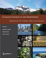 Climate change in the Northwest : implications for our landscapes, waters, and communities