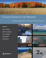 Climate change in the Midwest [electronic resource] : a synthesis report for the National Climate Assessment