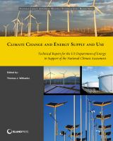 Climate Change and Energy Supply and Use [electronic resource]
