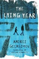 Title: The lying year Author:Gelasimov, Andrei