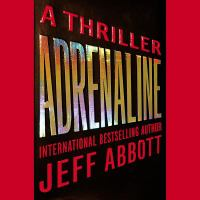 Cover of the book Adrenaline a thriller