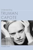 Understanding Truman Capote