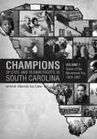 Champions of Civil and Human Rights in South Carolina /