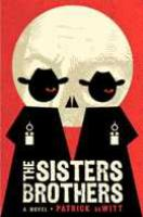 The Sisters Brothers: [a Novel]