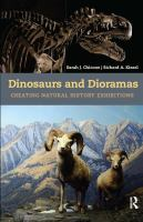 Dinosaurs and dioramas : creating natural history exhibitions