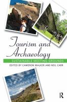 Tourism and archaeology : sustainable meeting grounds