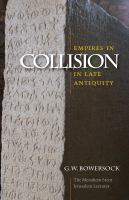 Empires in collision in late antiquity