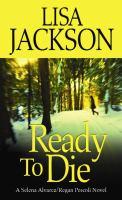Ready to die : a Selena Alvarez/Regan Pescoli novel