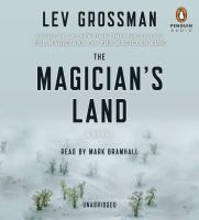 The magician's land [sound recording] : a novel