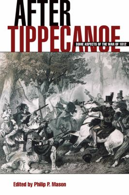 cover of the e-book After Tippecanoe: Some Aspects of the War of 1812
