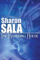The boarding house a novel.
