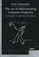 The art of differentiating computer programs [electronic resource] : an introduction to algorithmic differentiation