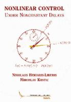 Nonlinear control under nonconstant delays [electronic resource]