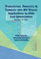 Variational analysis in Sobolev and BV spaces [electronic resource] : applications to PDEs and optimization