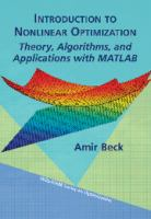 Introduction to nonlinear optimization [electronic resource] : theory, algorithms, and applications with MATLAB