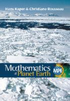 Mathematics of planet Earth [electronic resource] : mathematicians reflect on how to discover, organize, and protect our planet