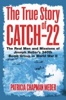 TRUE STORY OF CATCH 22
