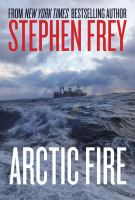 ARCTIC FIRE