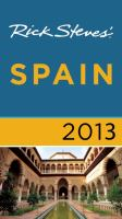 Rick Steves' Spain 2013.