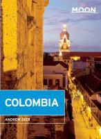 Moon handbooks : Colombia