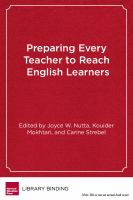 Preparing every teacher to reach English learners : a practical guide for teacher educators
