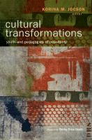 Cultural transformations : youth and pedagogies of possibility