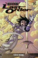 Battle angel Alita. Last order. 16, 
