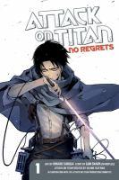 Attack on Titan. No regrets 1