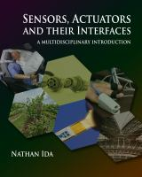 Sensors, actuators, and their interfaces [electronic resource] : a multidisciplinary introduction