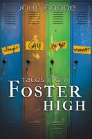 Tales from Foster High [electronic resource]