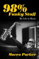 98% funky stuff : my life in music