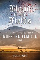 Blood in the Fields