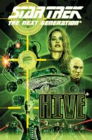 Star trek the next generation : hive