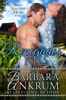 Renegade's kiss