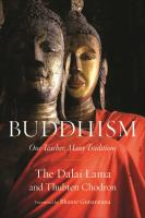 Buddhism : one teacher, many traditions