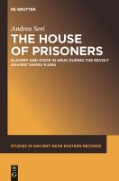 The house of prisoners : slavery and state in Uruk during the revolt against Samsu-iluna